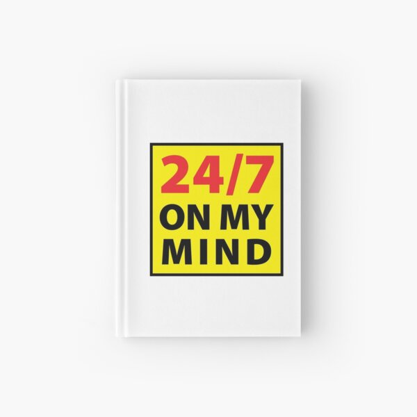 24/7 on my mind Hardcover Journal