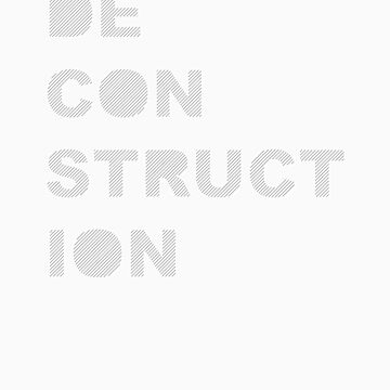 Deconstruction by matthindle