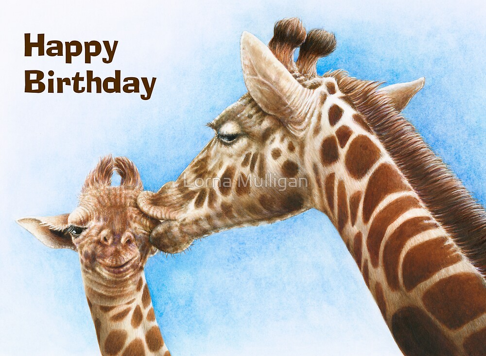 Giraffe amp calf birthday card quot by lorna mulligan redbubble