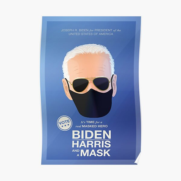 BIDEN HARRIS and a MASK (blue) Poster
