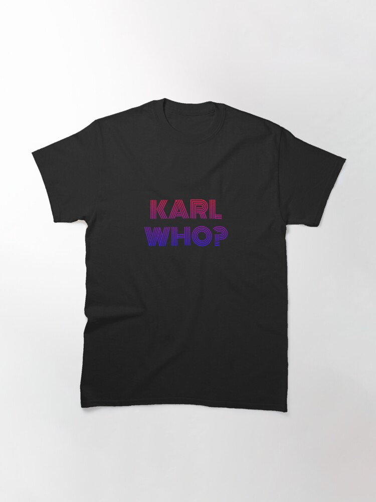 Alternate view of Karl who? karl lagerfeld Classic T-Shirt