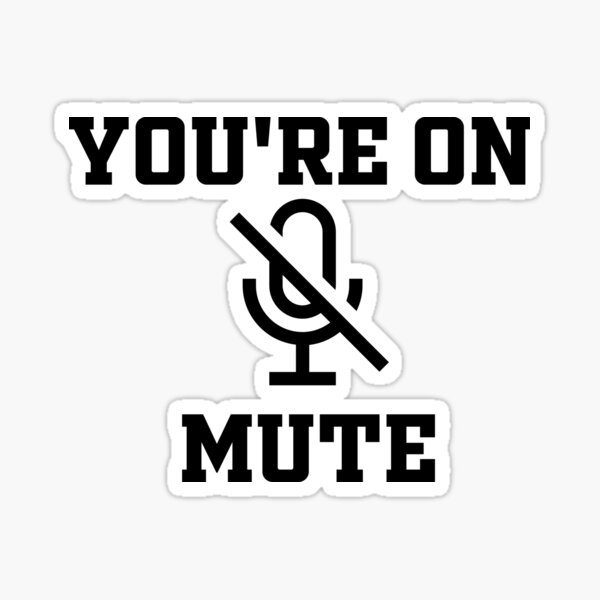 You're on mute Sticker