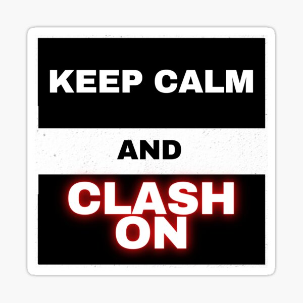 keep calm and clash on, clash of clans Sticker