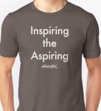 """Inspiring the Aspiring""-white  Unisex T-Shirt"
