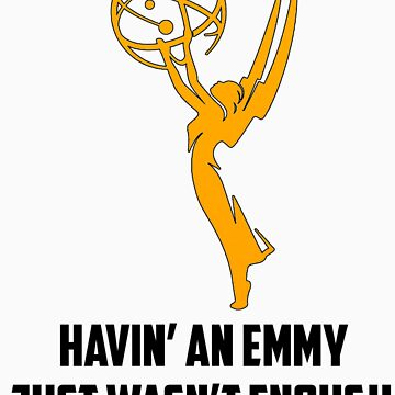 Childish Gambino - Havin' An Emmy [Outlined Award] by australiansalt
