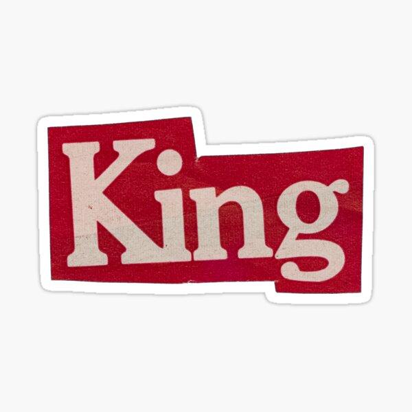 """""""king"""" Sticker"""