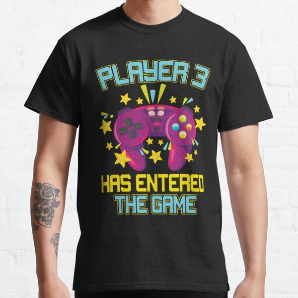 Funny Player 3 has entered the game Design Classic T-Shirt