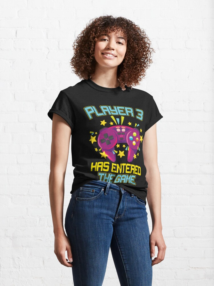 Alternate view of Funny Player 3 has entered the game Design Classic T-Shirt