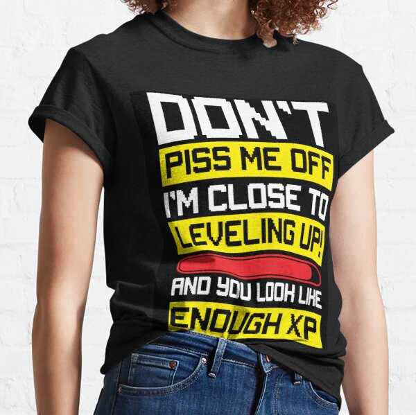 Close to leveling up gamer wear Classic T-Shirt