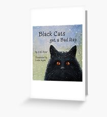 Black Cats Get A Bad Rap - children's book Greeting Card