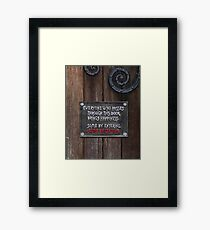 A Humorous Sign Framed Print