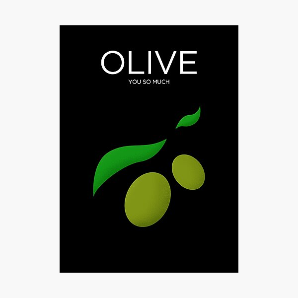 Olive You So Much Photographic Print