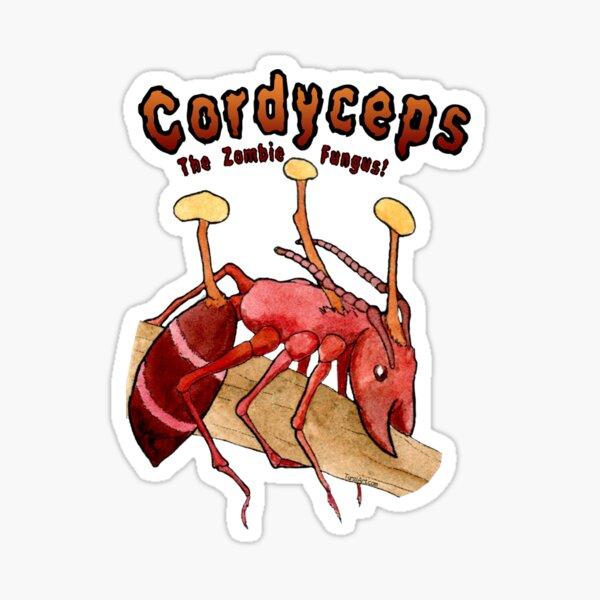 Cordyceps The Zombie Fungus! Sticker