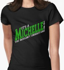 It's A Michelle Thing! - Forest Green Women's Fitted T-Shirt