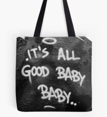 Its All Good Baby Baby Tote Bag
