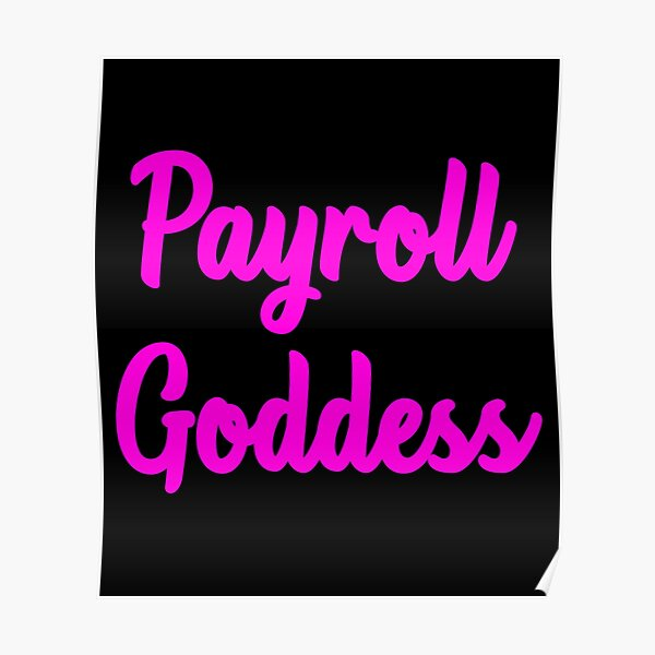Poster: Payroll   Redbubble