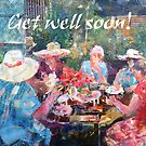 Tea In The Garden With Friends - Get Well Soon Cards by Ballet Dance-Artist