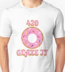 420 Glaze It Doughnut T-Shirt T-Shirt
