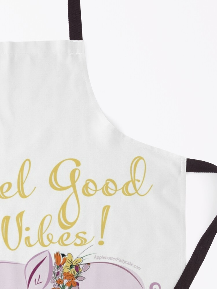 Alternate view of Feel Good Vibes! Apron