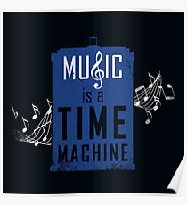 Music is a time machine Poster