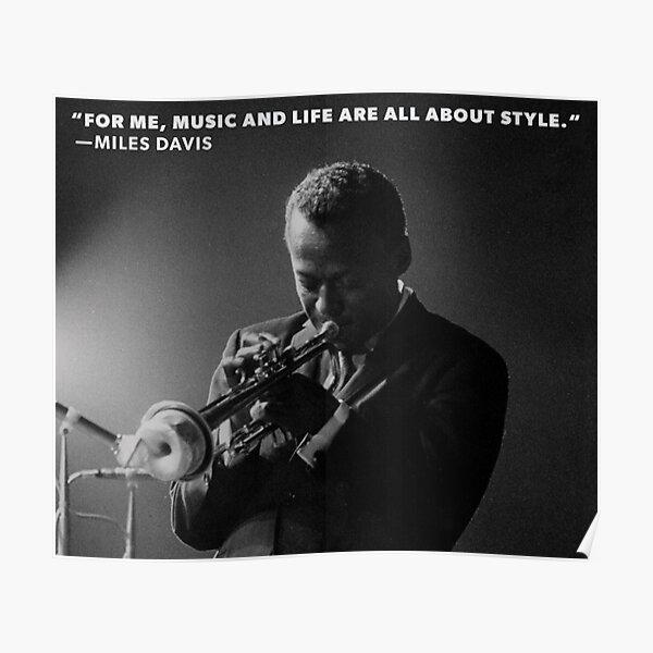 Miles Davis citation / / conception de photographie vintage noir et blanc Poster