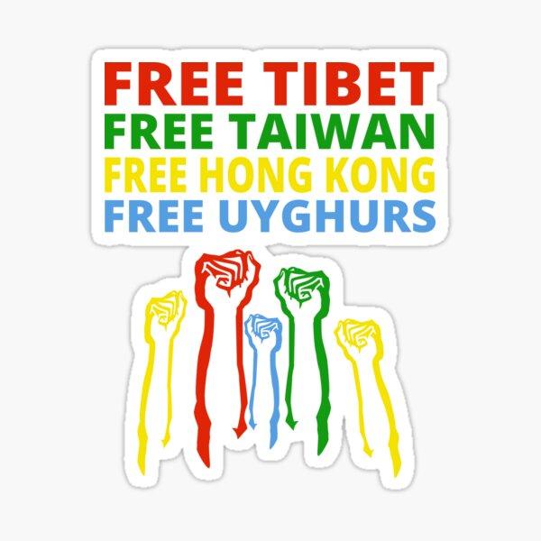 FREE TIBET FREE TAIWAN FREE HONG KONG FREE UYGHURS PROTEST Sticker