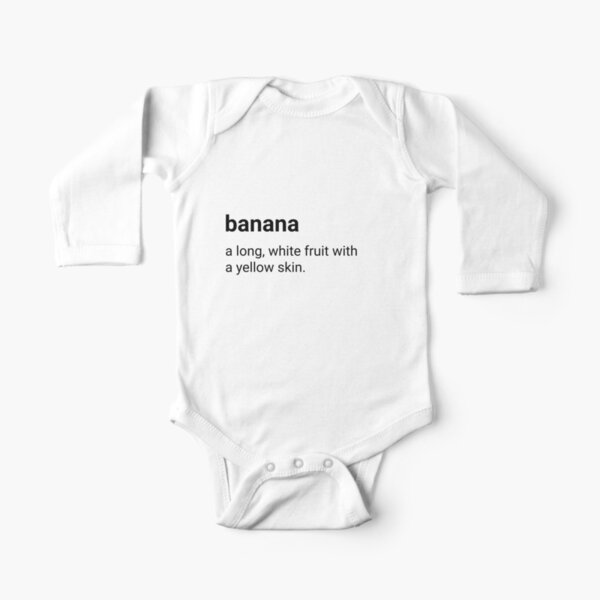 Banana - dictionary definition Long Sleeve Baby One-Piece