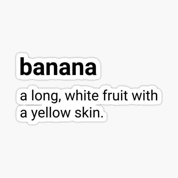 Banana - dictionary definition Sticker