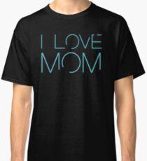 Bates Motel: I Love Mom Classic T-Shirt