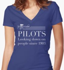 Pilots - Looking Down On People Since 1903 Women's Fitted V-Neck T-Shirt