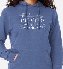 Pilots - Looking Down On People Since 1903 Lightweight Hoodie