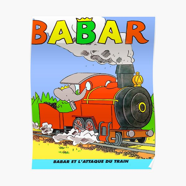 Babar et l'attaque du train ... Poster