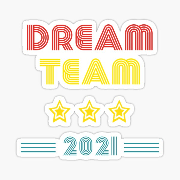 dream team team colleague work office family 2020-2021 Sticker