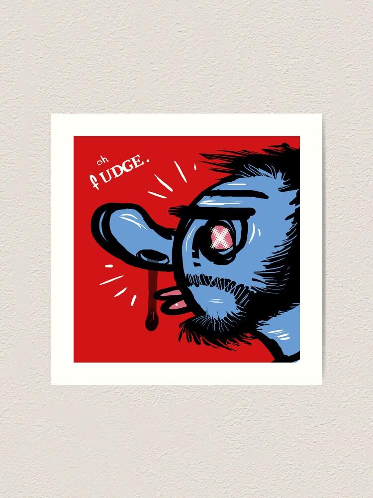 Alternate view of Oh Fudge. Art Print