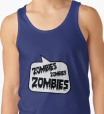 ZOMBIES ZOMBIES ZOMBIES SPEECH BUBBLE by Zombie Ghetto Tank Top