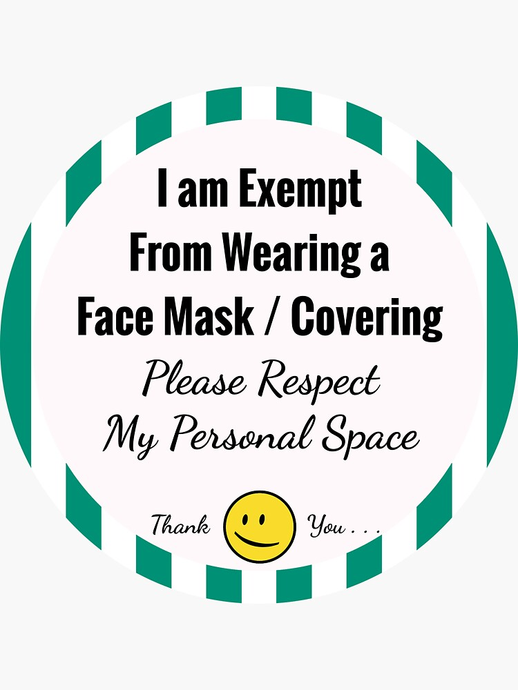 Exempt From Wearing a Face Mask (Green) by hoxtonboy