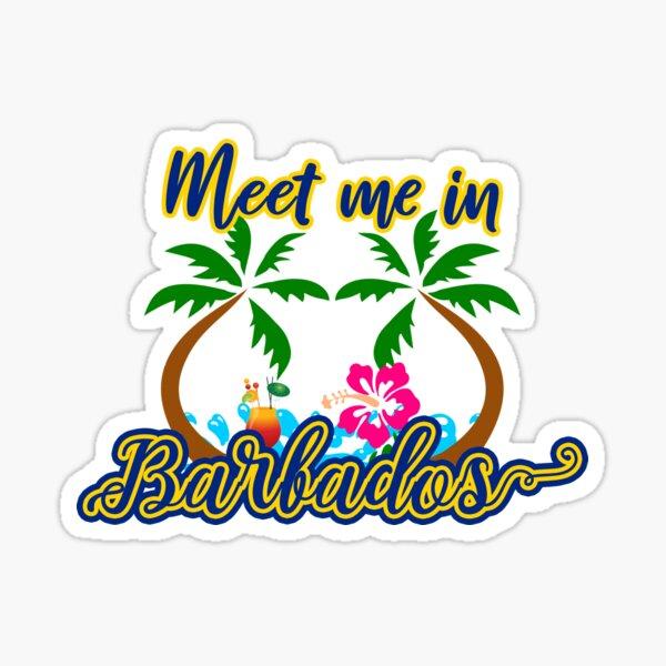Meet Me In Barbados Sticker