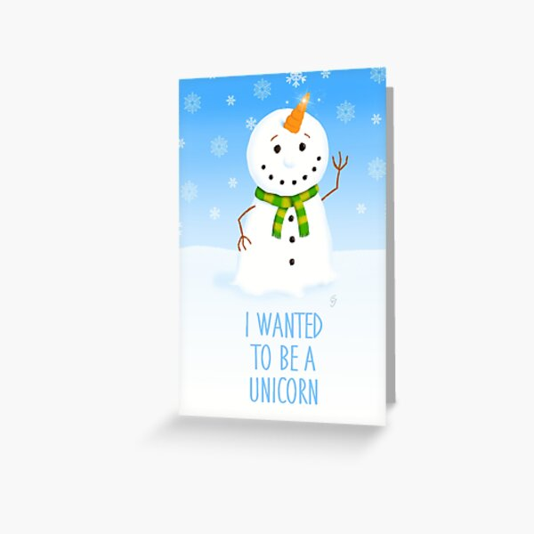 I wanted to be a unicorn Greeting Card