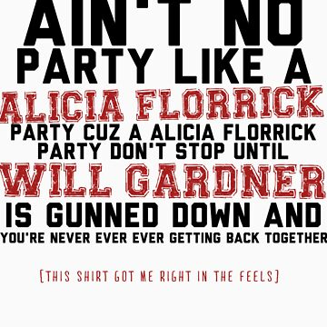 Alicia Florrick Party by whatthefawkes