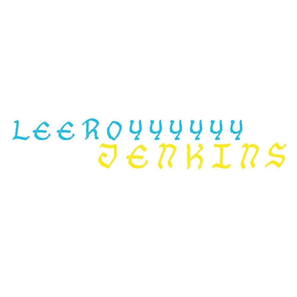 Leeroy Jenkins  by gc97
