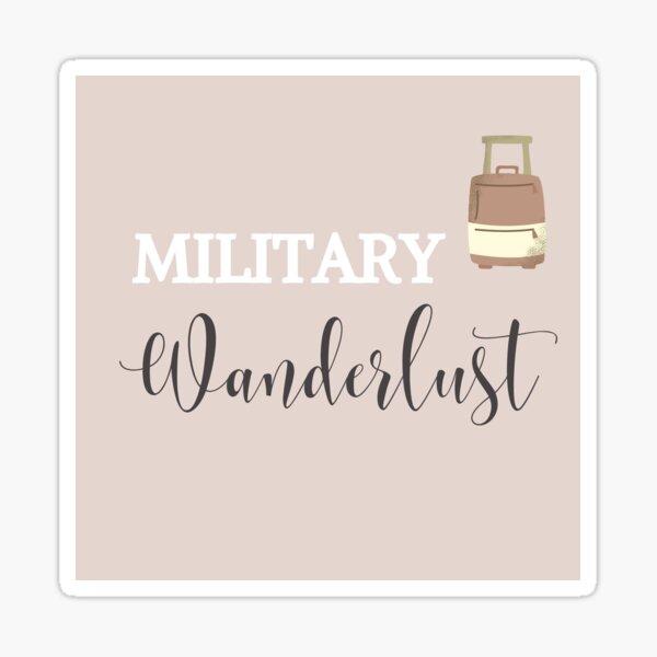 Military Travel Wanderlust Travel Sticker Sticker