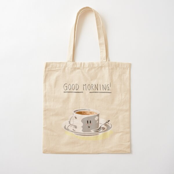 Good Morning! Cotton Tote Bag