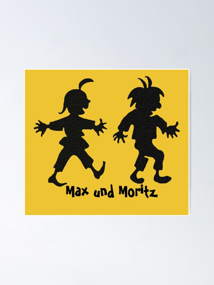 Alternate view of Max and Moritz Poster