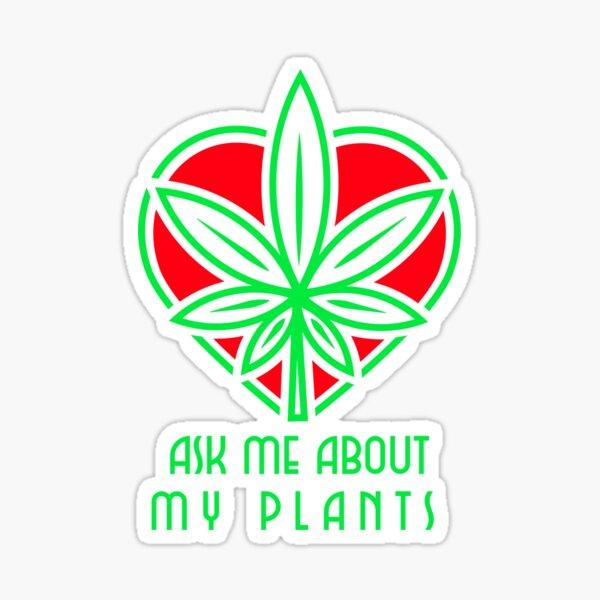 Ask me about my plants logo Sticker