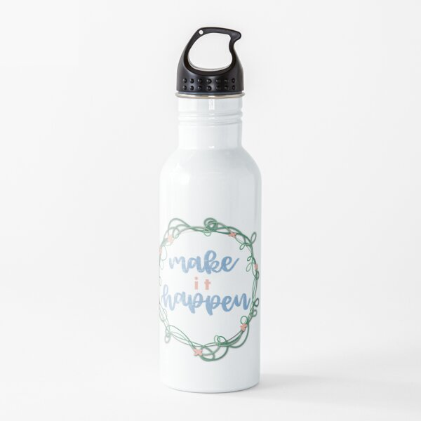 make it happen Water Bottle