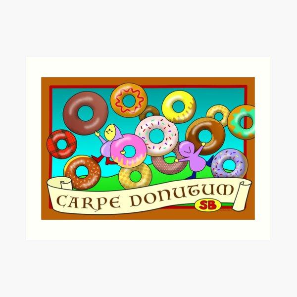 Carpe Donutum Art Print