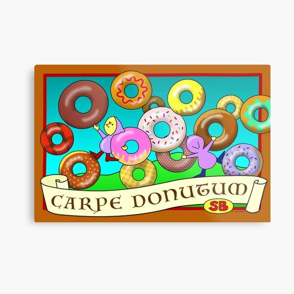 Carpe Donutum Metal Print