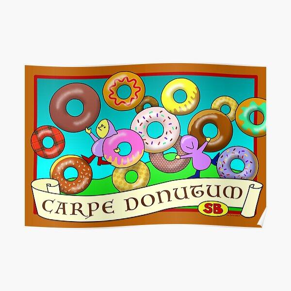 Carpe Donutum Poster