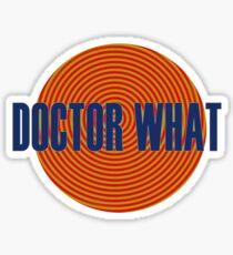 Doctor What Sticker