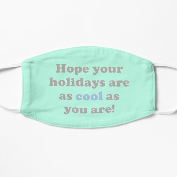 Cool Holidays Flat Mask